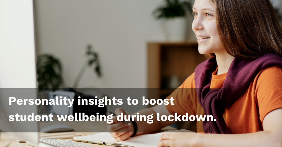 Persona Education Newsletter Jan 2021 - Personality insights to boost student wellbeing during lockdown.