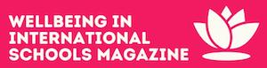 Press coverage – Wellbeing in International Schools